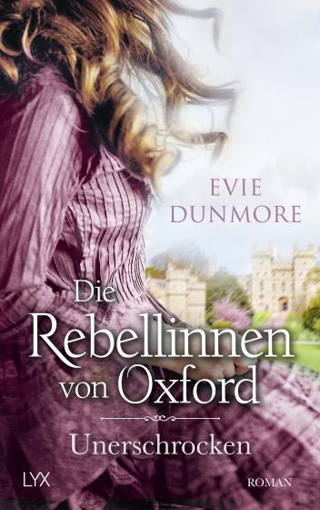 Cover-Bild Die Rebellinnen von Oxford - Unerschrocken