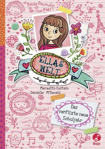 Cover-Bild Ellas Welt - Das verflixte neue Schuljahr