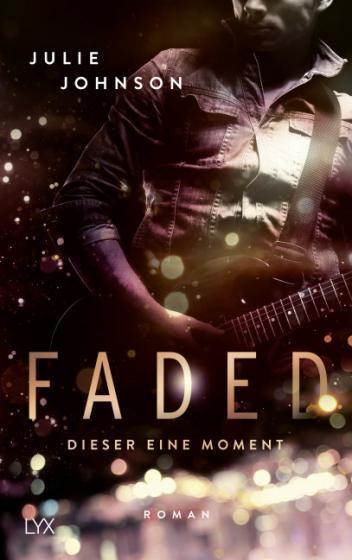 Cover-Bild Faded - Dieser eine Moment