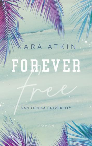 Cover-Bild Forever Free - San Teresa University