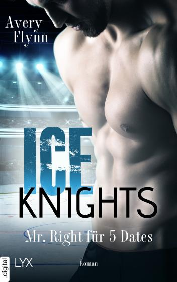 Cover-Bild Ice Knights - Mr Right für 5 Dates