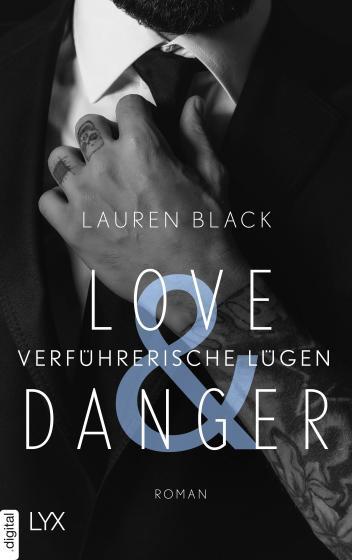 Cover-Bild Love & Danger - Verführerische Lügen