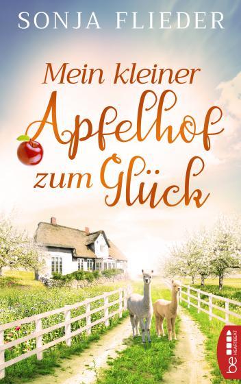 Cover-Bild Mein kleiner Apfelhof zum Glück
