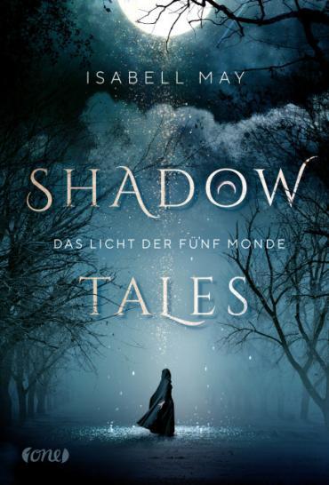 Cover-Bild Shadow Tales - Das Licht der fünf Monde