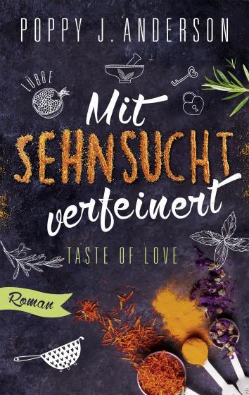 Cover-Bild Taste of Love - Mit Sehnsucht verfeinert