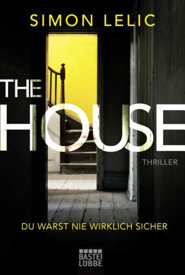 Cover-Bild The House - Du warst nie wirklich sicher