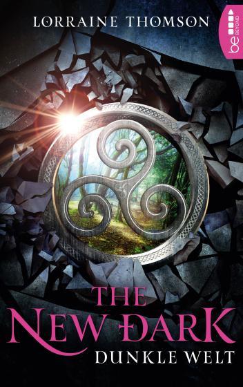 Cover-Bild The New Dark - Dunkle Welt