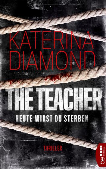 Cover-Bild The Teacher – Heute wirst du sterben
