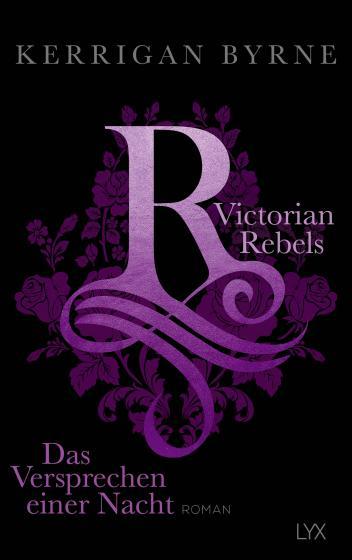 Cover-Bild Victorian Rebels - Das Versprechen einer Nacht
