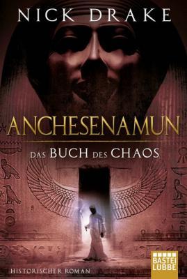 Cover-Bild Anchesenamun - Das Buch des Chaos