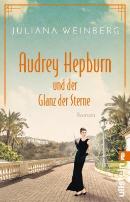 Cover-Bild Audrey Hepburn und der Glanz der Sterne