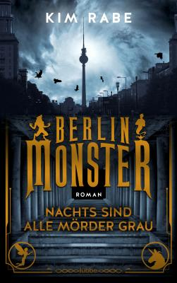 Cover-Bild Berlin Monster - Nachts sind alle Mörder grau