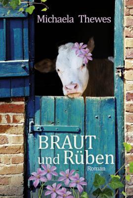 Cover-Bild Braut und Rüben