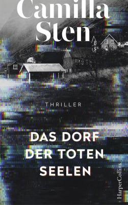 Cover-Bild Das Dorf der toten Seelen