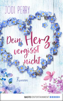 Cover-Bild Dein Herz vergisst nicht
