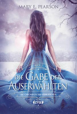 Cover-Bild Die Chroniken der Verbliebenen / Die Gabe der Auserwählten