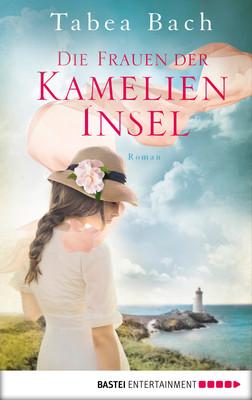 Cover-Bild Die Frauen der Kamelien-Insel