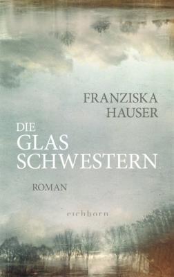 Cover-Bild Die Glasschwestern