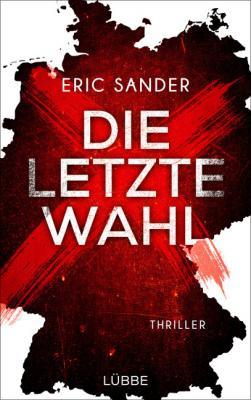 Cover-Bild Die letzte Wahl