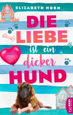 Cover-Bild Die Liebe ist ein dicker Hund