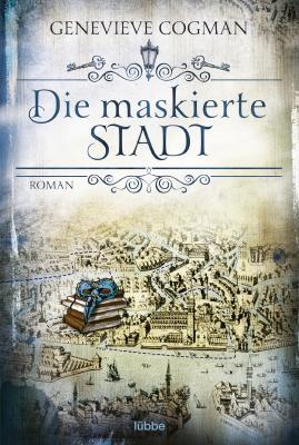 Cover-Bild Die maskierte Stadt