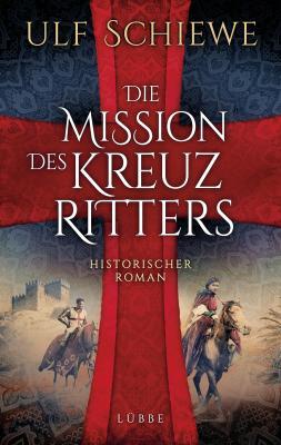 Cover-Bild Die Mission des Kreuzritters