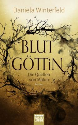 Cover-Bild Die Quellen von Malun - Blutgöttin
