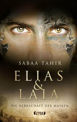 Cover-Bild Elias & Laia - Die Herrschaft der Masken