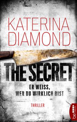 Cover-Bild Er weiß, wer du wirklich bist - The Secret