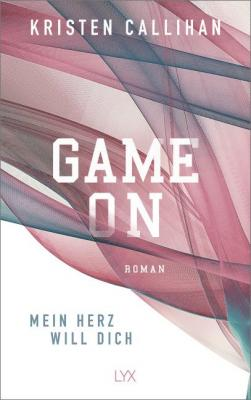 Cover-Bild Game on - Mein Herz will dich