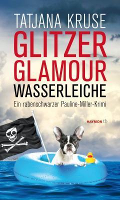 Cover-Bild Glitzer, Glamour, Wasserleiche