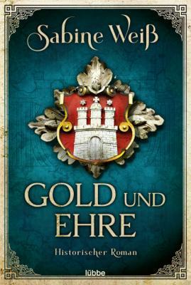 Cover-Bild Gold und Ehre