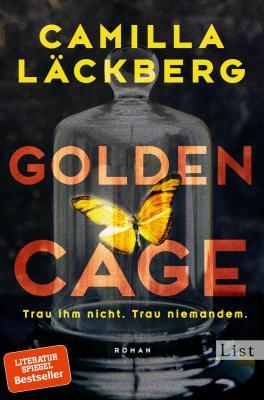 Cover-Bild Golden Cage. Trau ihm nicht. Trau niemandem.