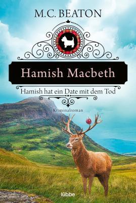 Cover-Bild Hamish Macbeth hat ein Date mit dem Tod