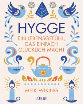 Cover-Bild Hygge - ein Lebensgefühl, das einfach glücklich macht