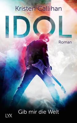 Cover-Bild Idol - Gib mir die Welt