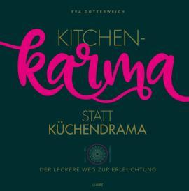 Cover-Bild Kitchenkarma statt Küchendrama