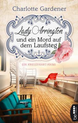 Cover-Bild Lady Arrington und ein Mord auf dem Laufsteg