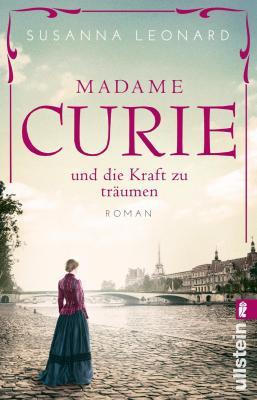 Cover-Bild Madame Curie und die Kraft zu träumen