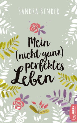 Cover-Bild Mein (nicht ganz) perfektes Leben