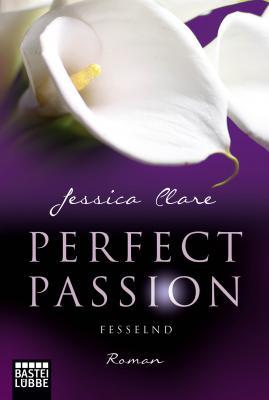 Cover-Bild Perfect Passion - Fesselnd