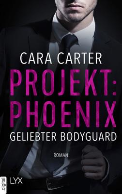 Cover-Bild Projekt: Phoenix - Geliebter Bodyguard