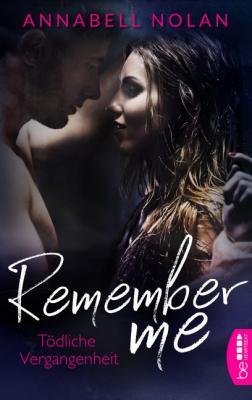 Cover-Bild Remember Me – Tödliche Vergangenheit