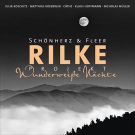 Cover-Bild Rilke Projekt - Wunderweiße Nächte