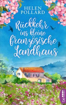 Cover-Bild Rückkehr ins kleine französische Landhaus