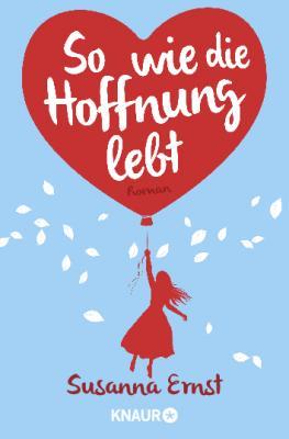 Cover-Bild So wie die Hoffnung lebt