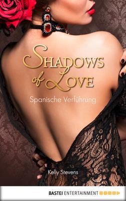 Cover-Bild Spanische Verführung - Shadows of Love