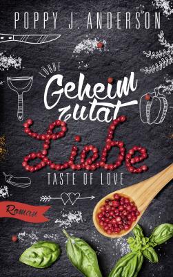 Cover-Bild Taste of Love - Geheimzutat Liebe