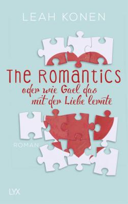 Cover-Bild The Romantics, oder wie Gael das mit der Liebe lernte