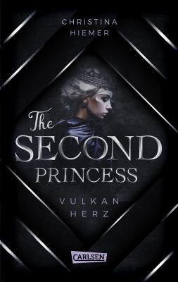 Cover-Bild The Second Princess. Vulkanherz